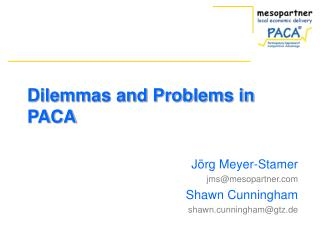 Dilemmas and Problems in PACA