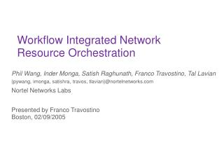 Workflow Integrated Network Resource Orchestration