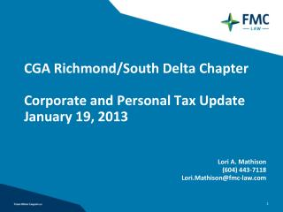 CGA Richmond/South Delta Chapter Corporate and Personal Tax Update January 19, 2013
