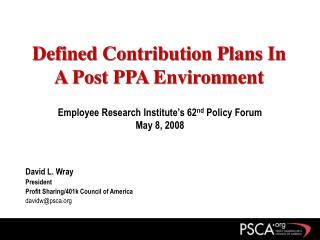 Defined Contribution Plans In A Post PPA Environment