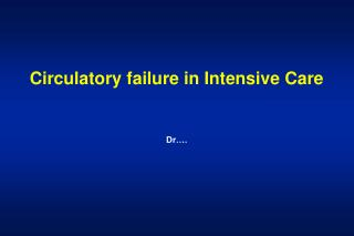 Circulatory failure in Intensive Care