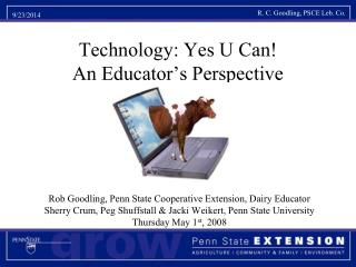 Technology: Yes U Can! An Educator's Perspective