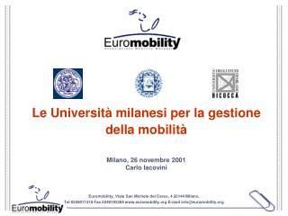 Euromobility, Viale San Michele del Carso, 4 20144 Milano.