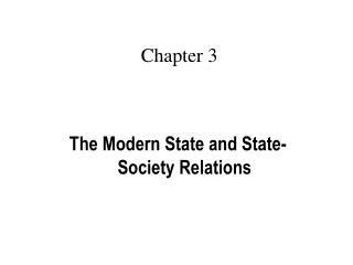 The Modern State and State-Society Relations