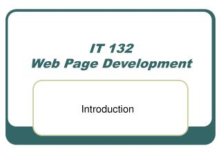 IT 132 Web Page Development