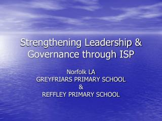 Strengthening Leadership & Governance through ISP