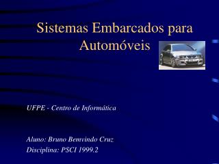 Sistemas Embarcados para Automóveis