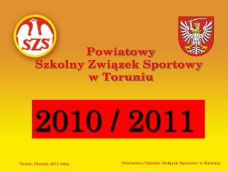 Powiatowy Szkolny Związek Sportowy  w Toruniu