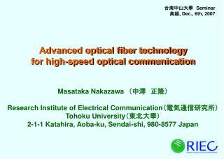 Masataka Nakazawa ???????? Research Institute of Electrical Communication ?????????