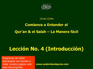 Curso Corto Comience a Entender el  Qur'an  & el  Salah  – La Manera fácil