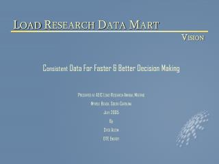 C onsistent  Data For Faster & Better Decision Making