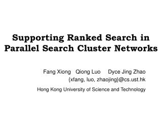 Supporting Ranked Search in Parallel Search Cluster Networks