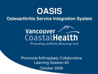 OASIS Osteoarthritis Service Integration System