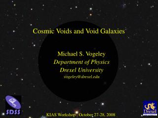Cosmic Voids and Void Galaxies