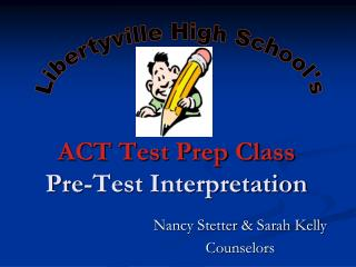 ACT Test Prep Class Pre-Test Interpretation