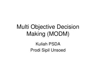 Multi Objective Decision Making (MODM)