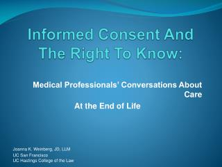 Informed Consent And The Right To Know: