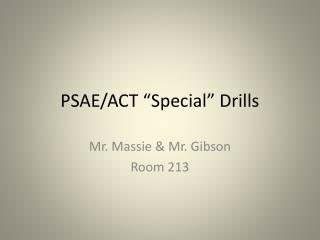 "PSAE/ACT ""Special"" Drills"