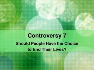 Controversy 7