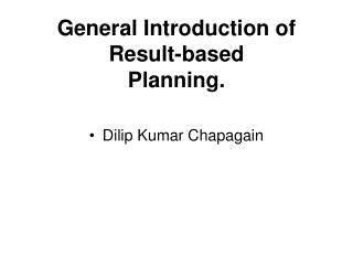 General Introduction of Result-based Planning.