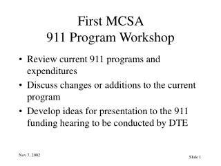 First MCSA  911 Program Workshop