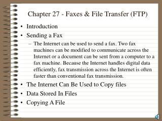 Chapter 27 - Faxes & File Transfer (FTP)