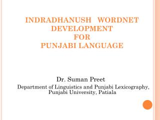 INDRADHANUSH   WORDNET DEVELOPMENT FOR  PUNJABI LANGUAGE