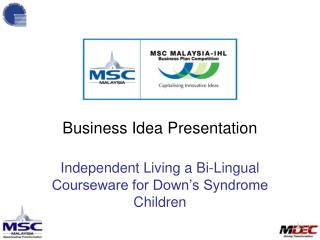 Independent Living a Bi-Lingual Courseware for Down's Syndrome Children