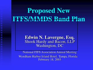 Proposed New ITFS/MMDS Band Plan