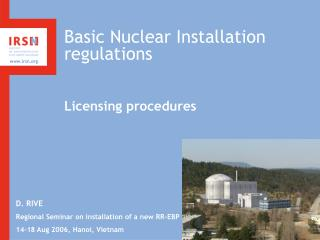 Basic Nuclear Installation regulations