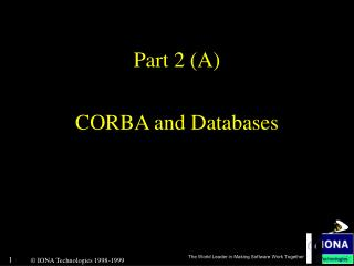 Part 2 (A) CORBA and Databases