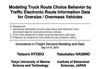 Innovations in Freight Demand Modeling and Data Sep.14-15, 2010