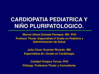 CARDIOPATIA PEDIATRICA Y  NiÑO PLURIPATOLOGICO.