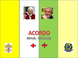 ACORDO BRASIL - VATICANO