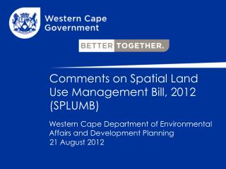 Comments on Spatial Land Use Management Bill, 2012 (SPLUMB)