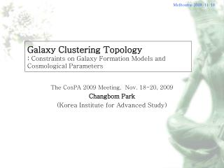 Galaxy Clustering Topology :  Constraints on Galaxy Formation Models and Cosmological Parameters