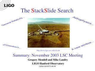 Gregory Mendell and Mike Landry  LIGO Hanford Observatory