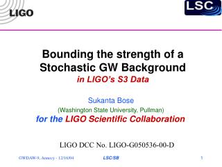 Bounding the strength of a Stochastic GW Background  in LIGO's S3 Data