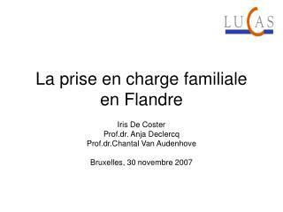 La prise en charge familiale en Flandre