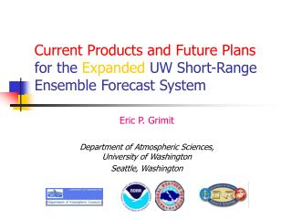 Current Products and Future Plans  for the  Expanded  UW Short-Range Ensemble Forecast System