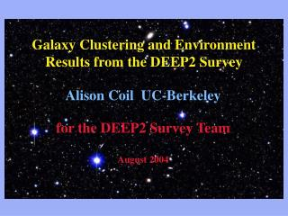 Galaxy Clustering and Environment Results from the DEEP2 Survey