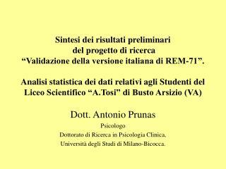 Dott. Antonio Prunas Psicologo Dottorato di Ricerca in Psicologia Clinica,