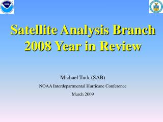 Satellite Analysis Branch 2008 Year in Review