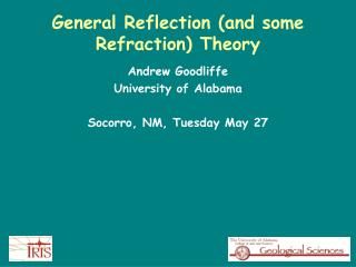 General Reflection (and some Refraction) Theory