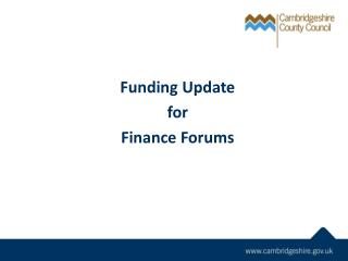 Funding Update for Finance Forums
