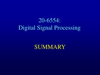 20-6554:  Digital Signal Processing