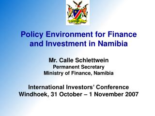Policy Environment for Finance and Investment in Namibia