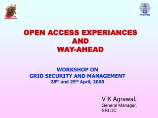 OPEN ACCESS EXPERIANCES  AND WAY-AHEAD