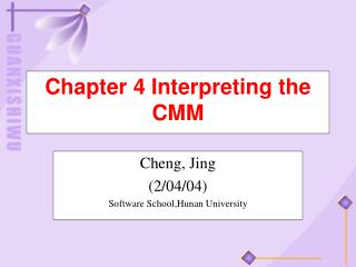 Chapter 4 Interpreting the CMM