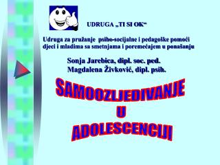 SAMOOZLJEĐIVANJE  U  ADOLESCENCIJI